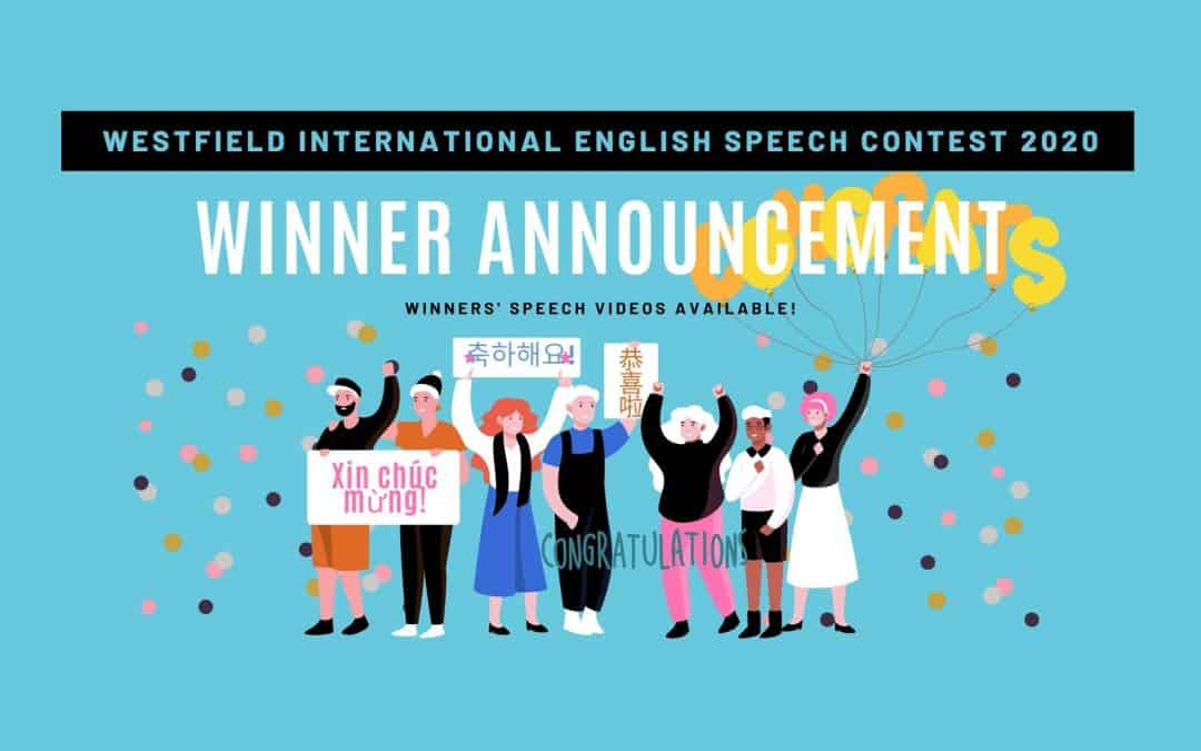 Westfield International English Speech Contest 2020 winners are announced!